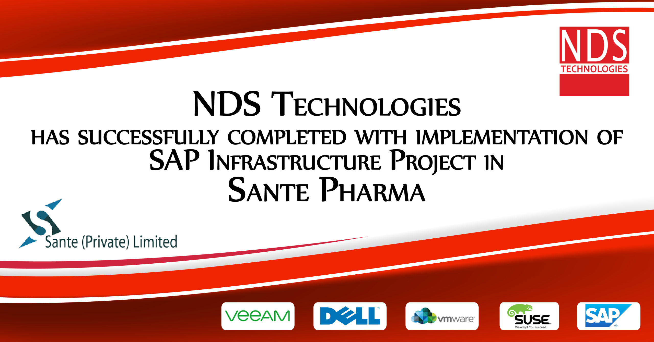 NDS Technologies has successfully completed with implementation of SAP Infrastructure Project in Sante Pharma