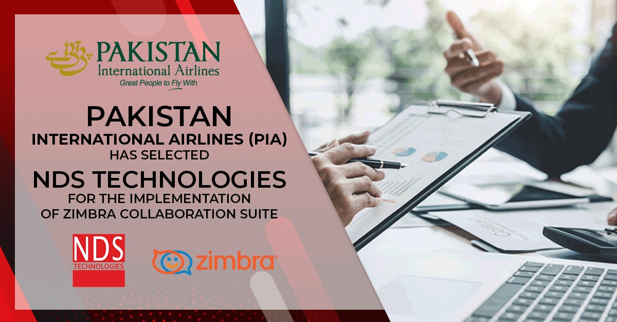 Pakistan International Airlines (PIA) has selected NDS Technologies  for the implementation of Zimbra Collaboration Suite