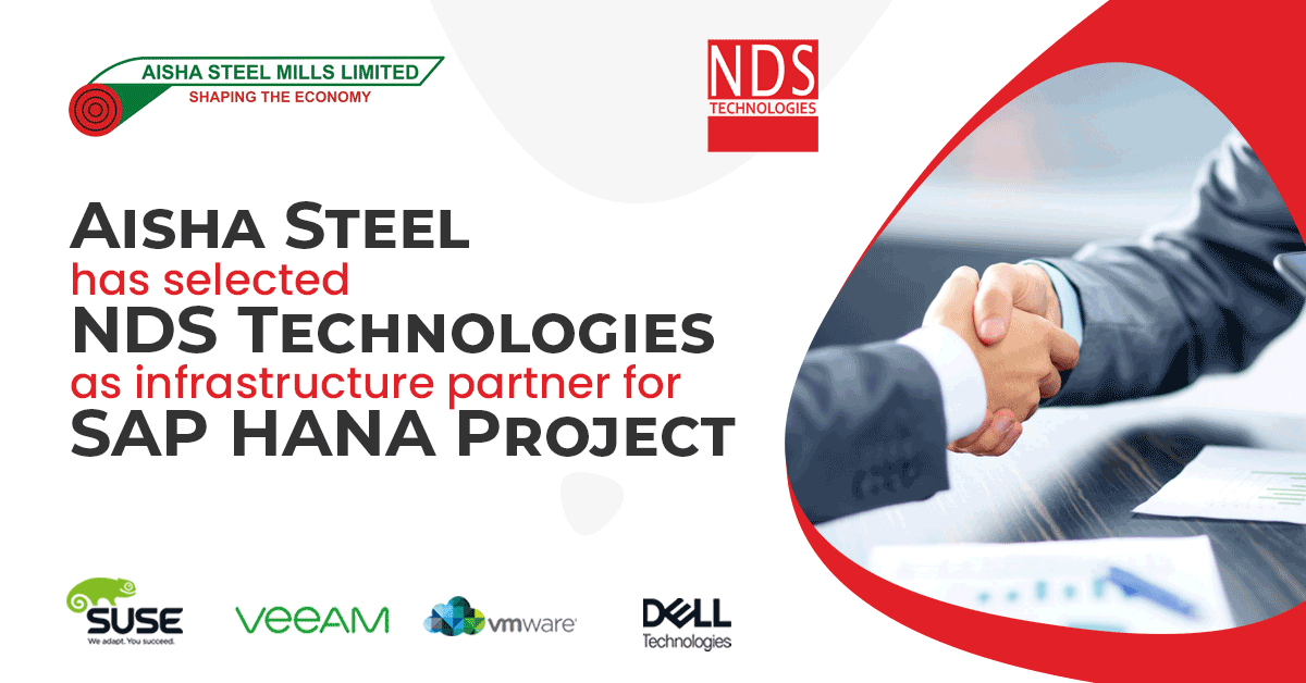Aisha Steel has selected NDS Technologies as infrastructure partner for SAP HANA Project